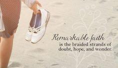 Remarkable Faith