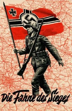 """German propaganda """"Die Fahne des Sieges"""" - """"The banner of victory"""""""
