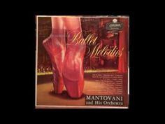 Mantovani And His Orchestra ‎– An Album Of Ballet Melodies - 1956 - full...