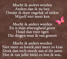 Als ik anders word. Wise Quotes, Motivational Quotes, Funny Quotes, Qoutes, You Are Perfect, Love You, Poetry Funny, Dutch Words, Dutch Quotes