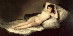 The Nude Maja by Francisco Goya >> 10 Famous Controversial Art Pieces In History