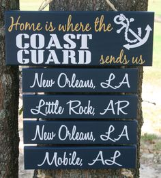 Home is where the COAST GUARD sends us! :)
