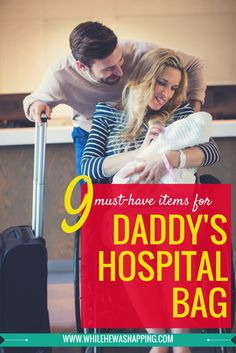 9 Must-Haves for Daddy's Hospital Bag
