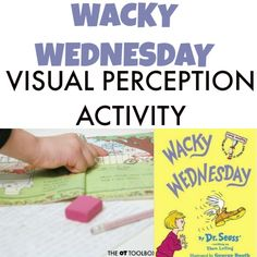 Visual perception activity with the book Wacky Wednesday. Visual Motor Activities, Visual Perceptual Activities, Group Therapy Activities, Book Activities, Preschool Activities, Preschool Plans, Hidden Picture Puzzles, Handwriting Activities, Wacky Wednesday