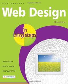 Web Design In Easy Steps, by Sean McManus.