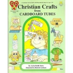 Christian Crafts from Cardboard Tubes