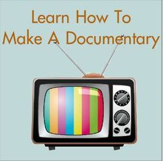 Filmmaking Amateur: 13 Common Mistakes Made By Newbie Documentary Filmmakers