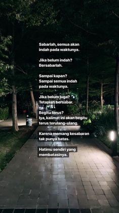 super Ideas for quotes indonesia motivasi islam Quotes Rindu, Story Quotes, Tumblr Quotes, Text Quotes, People Quotes, Mood Quotes, Faith Quotes, Qoutes, Cinta Quotes