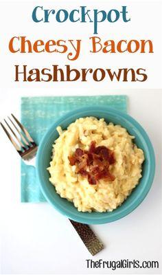 Crockpot Cheesy Bacon Hashbrowns Recipe!