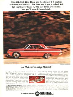 1964 Plymouth Sport Fury - 318, 361, 383, 426. Those are the sizes of V-8 engines available with this car. - Original Ad
