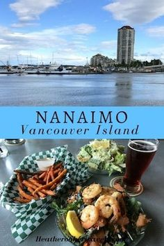 Nanaimo: food, fun and adventure on Vancouver Island, Canada. Travel in North America.