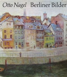 ** vkeki123@gmail.com ** order here ** vkeki123@gmail.com ** Otto Nagel Berliner Bilder Henschelverlag Kunst Gesellschaft Berlin DDR 1979 TOP Muscle Pain, Berlin, The Balm, Art Deco, Art Society, Organic, Ebay, Painting, Hemp
