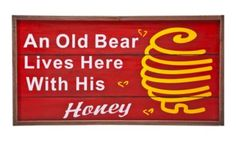 Wilderness Lodge Welcome Sign - Old Bear Bear Signs, Cabin, Sayings, Wilderness, Life, Bass, Honey, Shops, Sweet