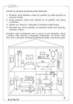 Viete, ako naučiť dieťa správne sa orientovať v priestore? Kids Learning Activities, Preschool Worksheets, Sudoku, School Posters, School Humor, Free Coloring Pages, Teaching English, Kids And Parenting, Kindergarten