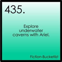 My Fiction Bucket List- love swimming! And love Ariel!!