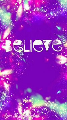 Believe cute wallpaper