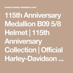 115th Anniversary Medallion B09 5/8 Helmet   115th Anniversary Collection   Official Harley-Davidson Online Store