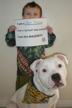"""Ethan and Phillmore, Seattle WA  I am a best friend  I am a """"pit bull"""" dog owner  I am the majority"""