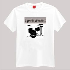 5SOS I Prefer Drummers Tshirt - Ashton Irwin