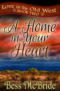 A Home in Your Heart (Love in the Old West series) by Bess McBride, http://www.amazon.com/dp/B00JSVFI5O/ref=cm_sw_r_pi_dp_8fSutb19YDARJ