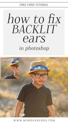 How to Fix Backlit Ears in Photoshop – Morgan Burks Editing Tutorials - Digitale Fotographie Photoshop Fail, Photoshop Tutorial, Photoshop Design, Photoshop Website, Photoshop Effects, Photoshop Elements, Photoshop Fonts, Dslr Photography Tips, Photoshop Photography