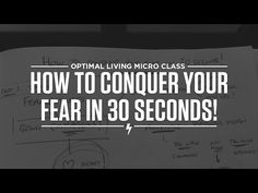 How to conquer your fear in 30 seconds! - YouTube