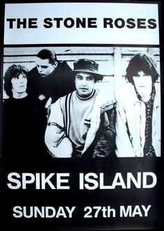 The Stone Roses - Spike Island 1990 Music Icon, My Music, Great Bands, Cool Bands, Rock N Roll, Stone Roses, Britpop, Film Books, Post Punk