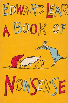 A Book of Nonsense - written & illustrated by Edward Lear (1959).