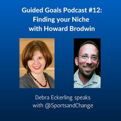 Want to rock your niche? Howard Brodwin joins us on the Guided Goals Podcast, and we're going to talk about finding and expanding your niche.   Howard is the founder of Sports and Social Change, a cause marketing agency in the sports industry, and he believes that a ball can change the world.