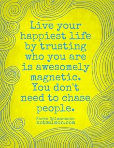Another live your happiest life tip... - Karen Salmansohn