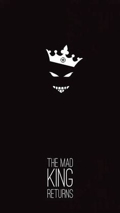 The Mad King Returns iPhone Wallpaper - iPhone Wallpapers Royal Wallpaper, Joker Hd Wallpaper, Crazy Wallpaper, Hacker Wallpaper, Queens Wallpaper, Black Phone Wallpaper, Words Wallpaper, Lion Wallpaper, Joker Wallpapers