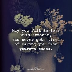 May You Fall In Love With Someone - https://themindsjournal.com/may-fall-love-someone/