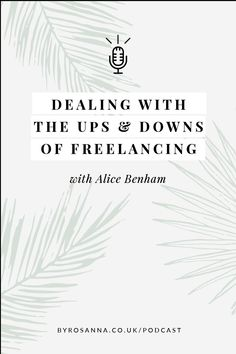 How to deal with failure as a small business owner. Marketing Coach, Alice Benham, and I chat about our freelancing journeys in this podcast epsiode. #businesspodcast #businessfail #failureinbusiness #freelancingtips Creative Business, Business Tips, Online Business, E-mail Marketing, Content Marketing, Ups And Downs, Make More Money, Virtual Assistant, Branding Design
