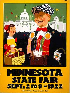 Minnesota State Fair Poster of a boy with many ribbons and a girl with a basket of jars. Poster Collection, One-sheet poster 1922 Location no. Minnesota State Fair, Minnesota Home, Feeling Minnesota, Fair Theme, Vintage Travel Posters, Retro Posters, County Fair, Twin Cities, State Art