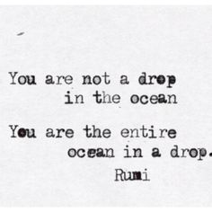 The entire ocean in a drop.