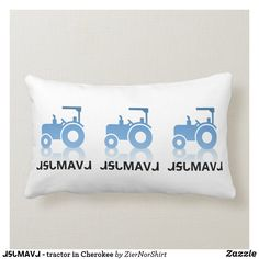 This is a white pillow with a blue tractor on it with the text ᏗᎦᏓᎷᎪᏙᏗ under it that is Cherokee for tractor. White Pillows, Bed Pillows, Holiday Cards, Christmas Cards, White Elephant Gifts, Free Sewing, Custom Pillows, Cherokee, Tractors