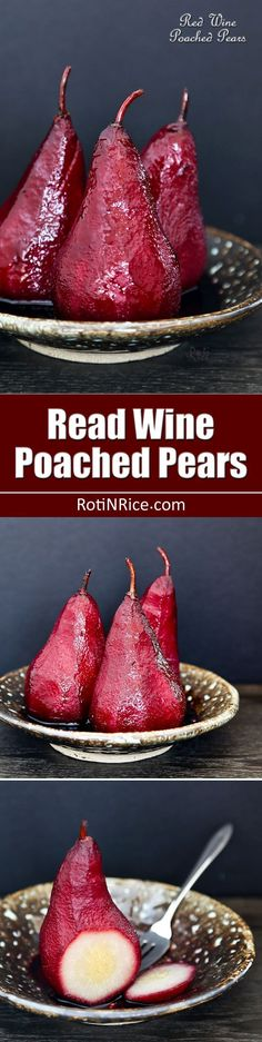 These Red Wine Poached Pears make an elegant and delicious dessert served with its reduced syrupy spiced poaching liquid. Definitely a must-try! | http://RotiNRice.com