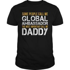 (New Tshirt Coupons) Awesome Tee For Global Ambassador [TShirt 2016] Hoodies, Funny Tee Shirts