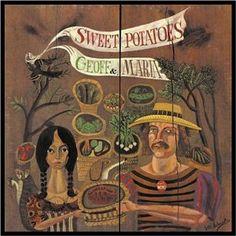 Geoff & Maria Muldaur: Sweet Potatoes