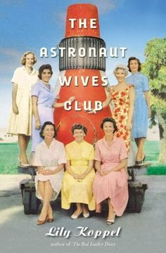 The Astronaut Wives Club: A True Story by Lily Koppel, http://www.amazon.com/dp/1455503258/ref=cm_sw_r_pi_dp_XxEbrb1A6JDB5