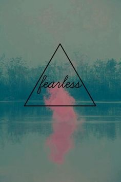 The one word we all need to conquer our biggest fear ~Brianna