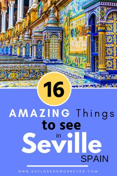 16 Magical Things to Do in Seville - Explore Now Or Never Sevilla travel Europe Destinations, Europe Travel Tips, European Travel, Travel Guides, Places To Travel, Cool Places To Visit, Travel Things, Travel Hacks, Spain Travel Guide