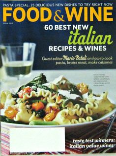 Photo by food and wine magazine entertainingwitherin food food wine cooking magazine 60 new italian recipes and wine april 2013 forumfinder Choice Image