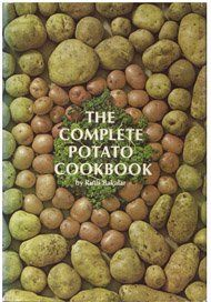 The Complete Potato Cookbook by Ruth Bakalar,http://www.amazon.com/dp/0131622978/ref=cm_sw_r_pi_dp_smYNsb02K6T7EFJ9