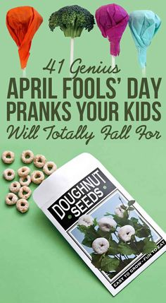 41 Genius April Fools' Day Pranks Your Kids Will Totally Fall For