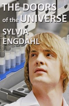 New cover for The Doors of the Universe by Sylvia Engdahl. (The book hasn't changed, just the cover.)