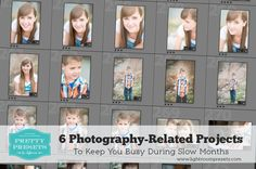 6 Photography-Related Projects to Keep You Busy During Slow Months!
