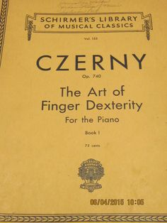 Czerny The Art of Finger Dexterity for the Piano Op. 740 Schirmer's Vol. 155