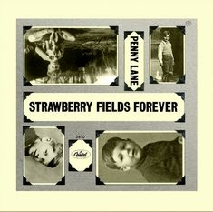 """#onthisday 17 February,1967, """"Strawberry Fields Forever"""" / Penny Lane"""" was issued as a single in the UK."""