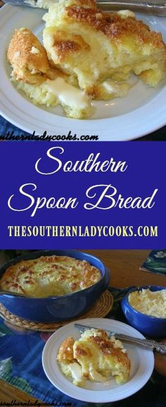 Southern Recipes the-southern-lady-cooks-southern-spoon-bread Thanksgiving Recipes, Holiday Recipes, Thanksgiving Dinnerware, Corn Spoon Bread, Spoon Cornbread, Corn Recipes, Cornbread Recipes, Easter Recipes, Gourmet